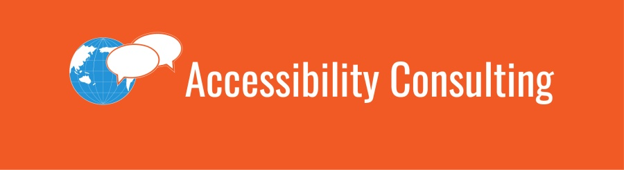 Accessibility Consulting banner; graphic of blue world and white chat bubbles on orange background