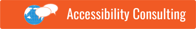 Link to Accessibility Consulting page; graphic of a blue globe and white chat bubble symbols on orange background