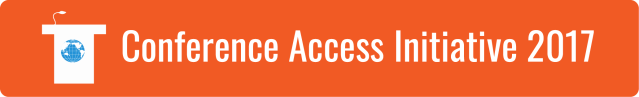 "Link to Conference Access Initiative page. White text on orange background. ""Conference Accessibility Initiative 2017"". Graphic of a white podium with a blue WID world on the front."
