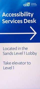 Sign: Accessibility Services Desk located in the Sands Level 1 lobby. Take elevator to Level 1.