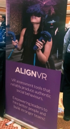 Sign for Align VR, reads: #GetSoftSkills AlignVR. VR assessment tools that reliably produce authentic social behaviors. Empowering leaders to hire better people and build stronger teams!