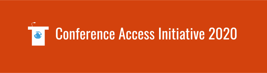 "Orange banner with white text: ""Conference Access Initiative 2020"". Icon of podium with small WID globe on the front."