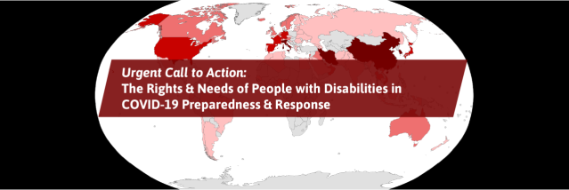 World map of COVID-19 outbreak as of March 3, 2020, with text overlay: Urgent call to action: The Rights & Needs of People with Disabilities in COVID-19 Preparedness & Response.