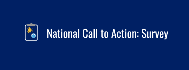 Text overlay: National Call to Action - Survey. Icon of clipboard with sun and globe.